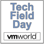 Tech Field Day Extra